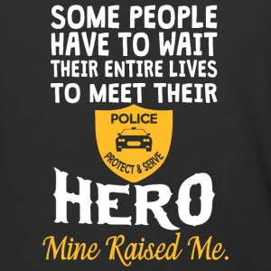 I Raised My Hero Police Officer T Shirt - Baseball T-Shirt