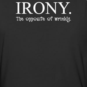 Irony The Opposite Of Wrinkly - Baseball T-Shirt