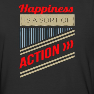 Happiness is a sort of action - Baseball T-Shirt