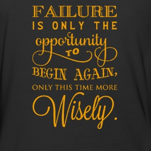 Failure is only the opportunity to begin again - Baseball T-Shirt