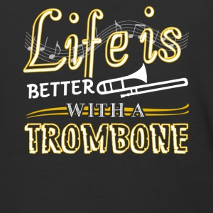 Life Is Better With Trombone Shirt - Baseball T-Shirt
