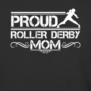 Proud Roller Derby Mom Shirt - Baseball T-Shirt