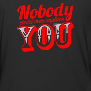 Nobody could ever replace you - Baseball T-Shirt