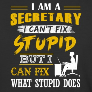 Secretary Can't Fix Stupid Shirt - Baseball T-Shirt