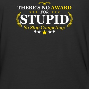 Award Stupid - Baseball T-Shirt