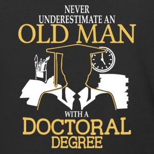 Old Man With A Doctoral Degree T Shirt - Baseball T-Shirt