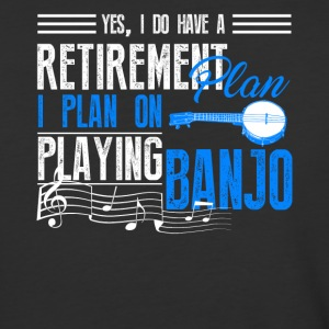 Retirement Plan On Playing Banjo Shirt - Baseball T-Shirt