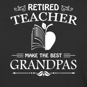Retired Grandpa Teacher Shirt - Baseball T-Shirt