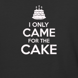 I Only Came For The Cake Birthday Cake Lovers - Baseball T-Shirt