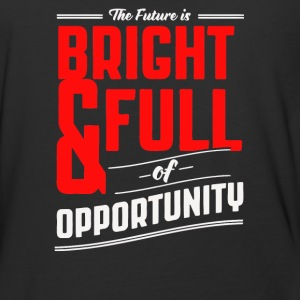 The future is bright and full of opprtunity - Baseball T-Shirt