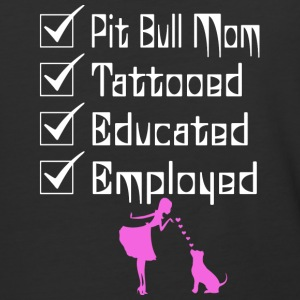 Pit Bull Owner Tattooed Educated Employed T Shirt - Baseball T-Shirt