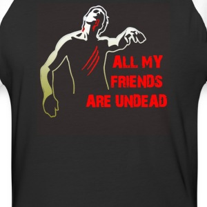 All My Friends Are Undead - Baseball T-Shirt
