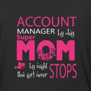 Account Manager By Day Mom By Night T Shirt - Baseball T-Shirt
