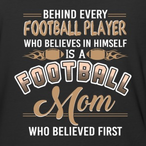 Football Mom Who Believed First T Shirt - Baseball T-Shirt