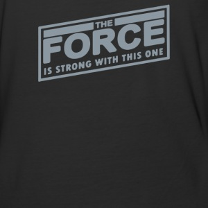 The Force Is Strong With This One - Baseball T-Shirt