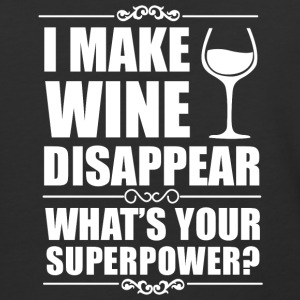 I Make Wine Disappear What's Your Superpower Shirt - Baseball T-Shirt