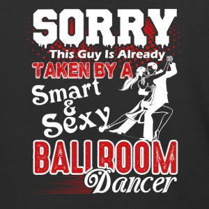 This Guy Taken By Ballroom Dancer Shirt - Baseball T-Shirt