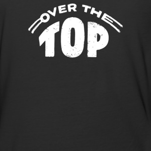 Over The Top - Baseball T-Shirt
