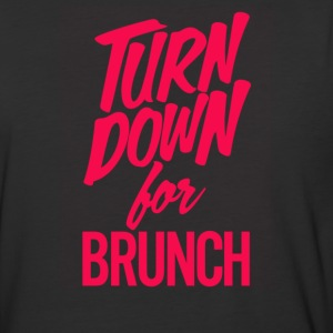 Turn Down For Brunch - Baseball T-Shirt