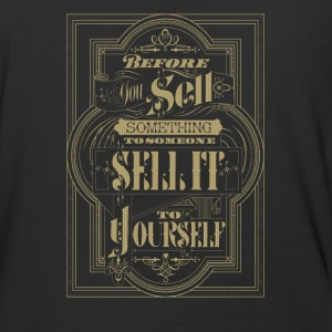 Be fore your sell something to someone sell it - Baseball T-Shirt