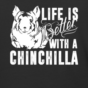 Life Is Better With A Chinchilla Shirt - Baseball T-Shirt
