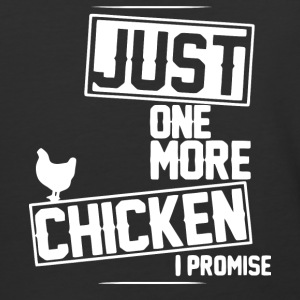 Just One More Chicken I Promise T Shirt - Baseball T-Shirt