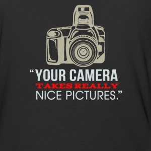 Your camera tekes really nice pictures - Baseball T-Shirt