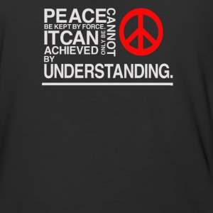 Peace be kept by force itcan achieved - Baseball T-Shirt