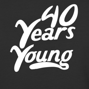 40 Years Young Funny 40th Birthday - Baseball T-Shirt