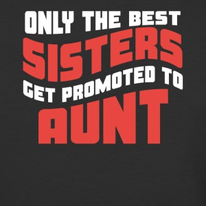 Retro Only The Best Sisters Get Promoted To Aunt - Baseball T-Shirt
