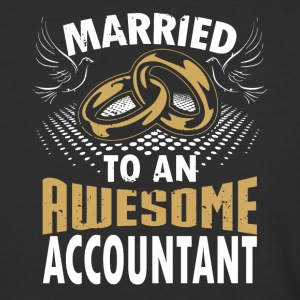Married To An Awesome Accountant - Baseball T-Shirt