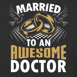 Married To An Awesome Doctor - Baseball T-Shirt
