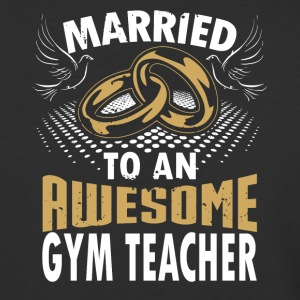 Married To An Awesome Gym Teacher - Baseball T-Shirt