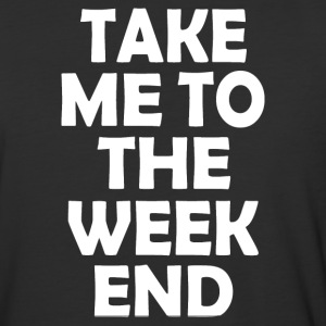 TO THE WEEKEND - Baseball T-Shirt