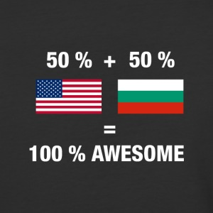 Half Bulgarian Half American 100% Awesome Flag Bul - Baseball T-Shirt