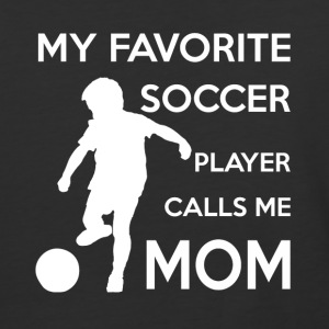 My Favorite Soccer Player Calls me Mom T shirt - Baseball T-Shirt