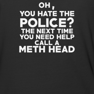 Oh You Hate The Police - Baseball T-Shirt