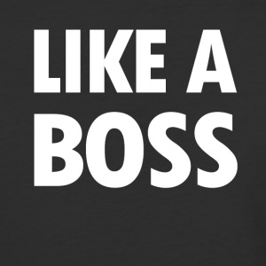 Like a Boss - Baseball T-Shirt