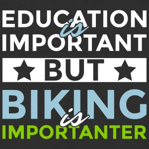 Education is important but biking is importanter - Baseball T-Shirt