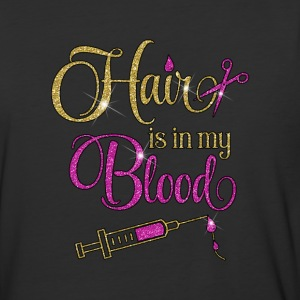Hair is in My Blood - Baseball T-Shirt