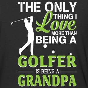 I Love More Than Being A Golfer T Shirt - Baseball T-Shirt