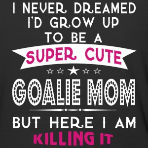A Super Cute Goalie Mom T Shirt - Baseball T-Shirt