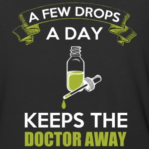 A Few Drops A Day Keeps The Doctor Away T Shirt - Baseball T-Shirt