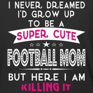 A Super Cute Football Mom T Shirt - Baseball T-Shirt