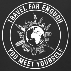 Travel Far Enough, You Meet Yourself - Baseball T-Shirt