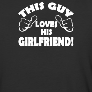 This Guy Loves His Girlfriend-Funny - Baseball T-Shirt