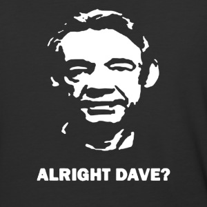 FUNNY TRIGGER ONLY FOOLS ALRIGHT DAVE - Baseball T-Shirt