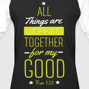 All things are working - Baseball T-Shirt