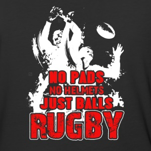 No Pads Mo Helmets Just Balls Rugby - Baseball T-Shirt