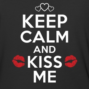 Keep Calm and Kiss Me. Be my Valentine - Baseball T-Shirt